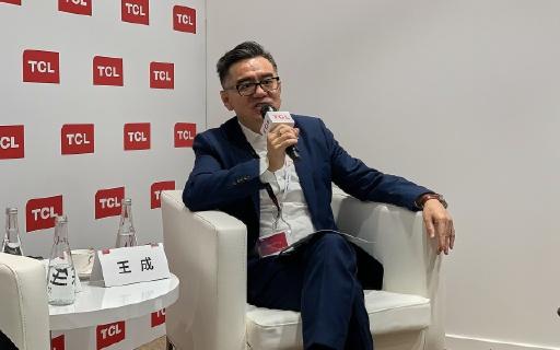 对话王成:2020年成为欧洲前三,TCL靠什么?