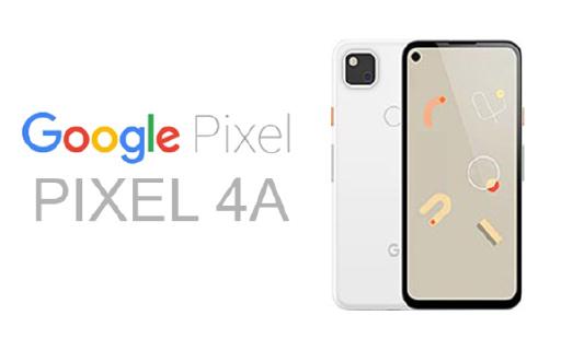 谷歌Pixel 4A曝光!或将于6月份随Android 11一同发布