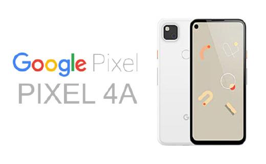 谷歌Pixel 4A曝光!或將于6月份隨Android 11一同發布